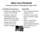 idaho core standards perhaps the most challenging change of all