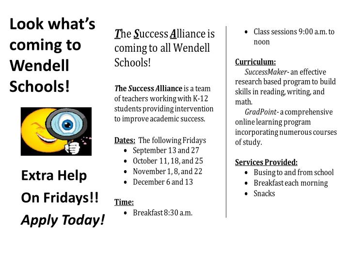 Look what's coming to Wendell Schools!