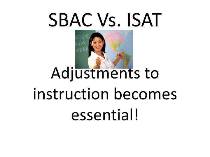 SBAC Vs. ISAT