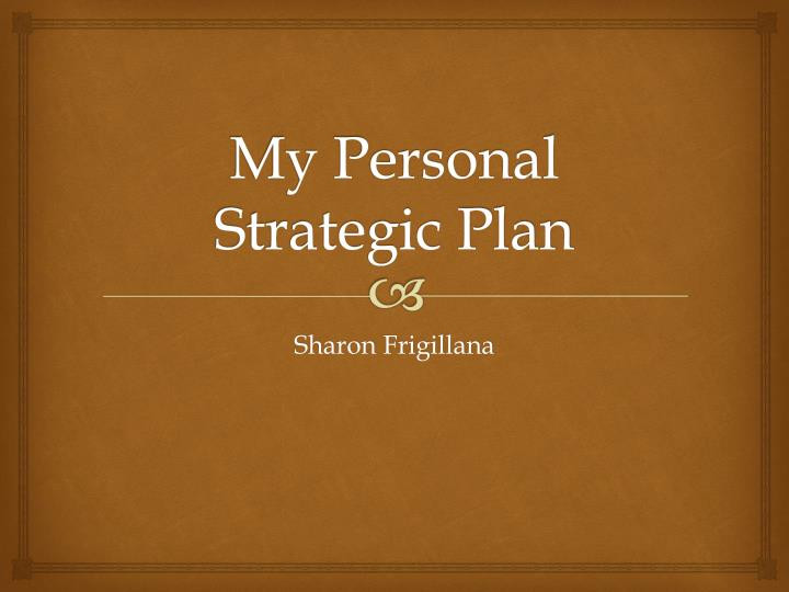 Personal Strategic Plan Template. the one page strategic plan ...