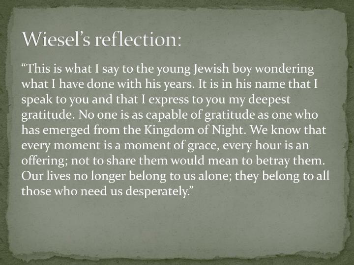 Wiesel's reflection: