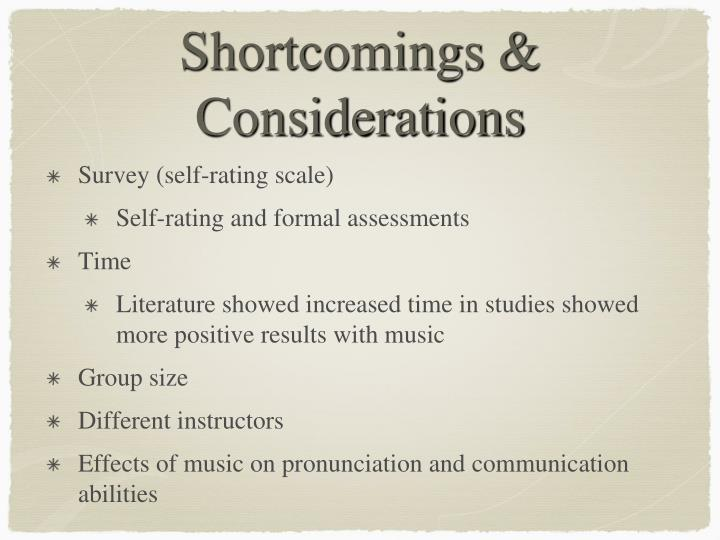 Shortcomings & Considerations