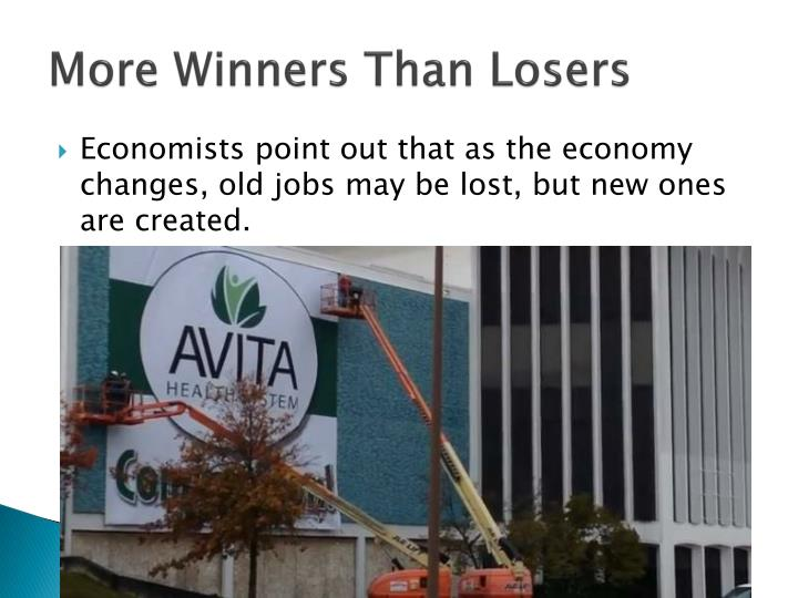 More Winners Than Losers