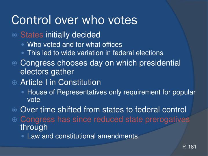 Control over who votes