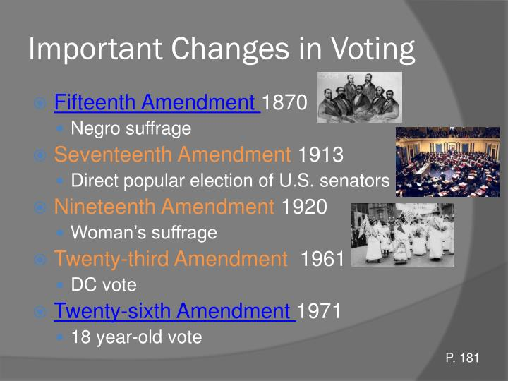 Important Changes in Voting