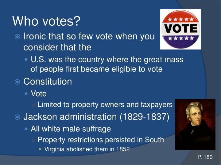 Who votes?