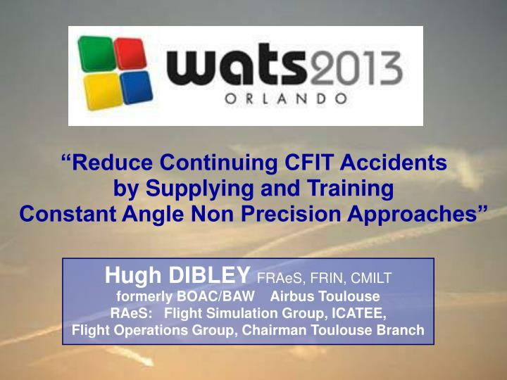"""Reduce Continuing CFIT Accidents"