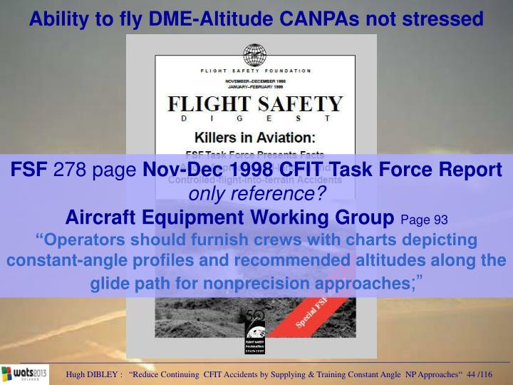 Ability to fly DME-Altitude CANPAs not stressed