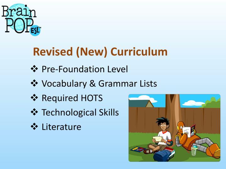 Revised (New) Curriculum