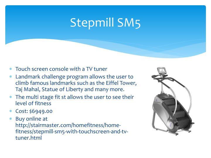 Stepmill