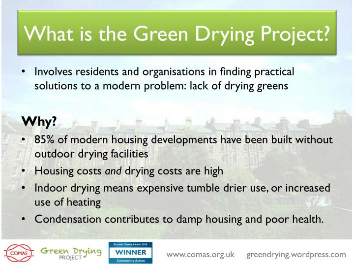 What is the green drying project