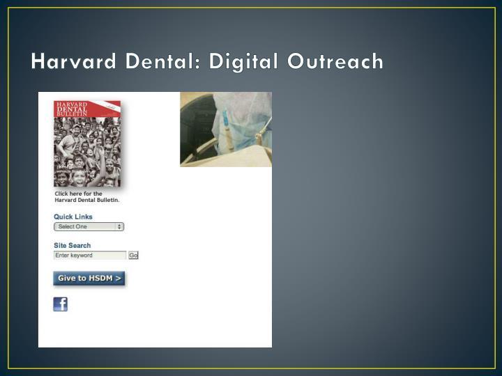 Harvard Dental: Digital Outreach