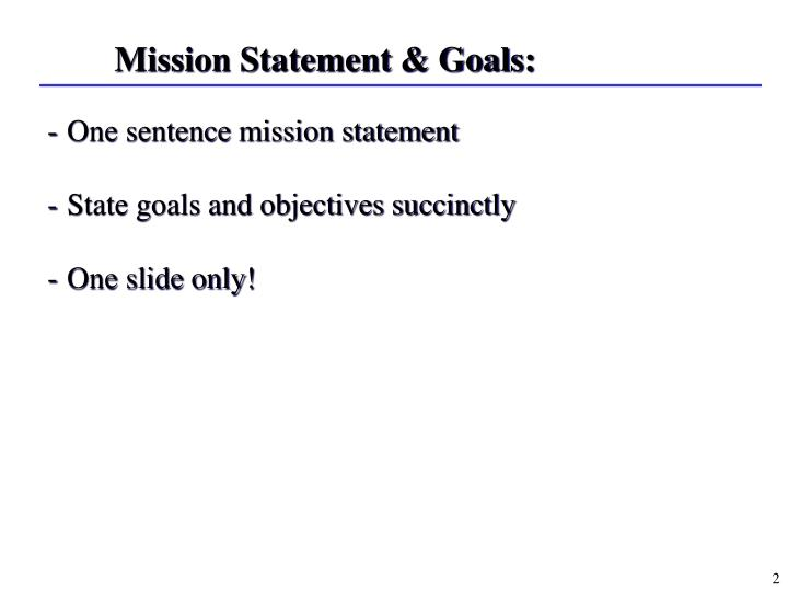 Mission Statement & Goals: