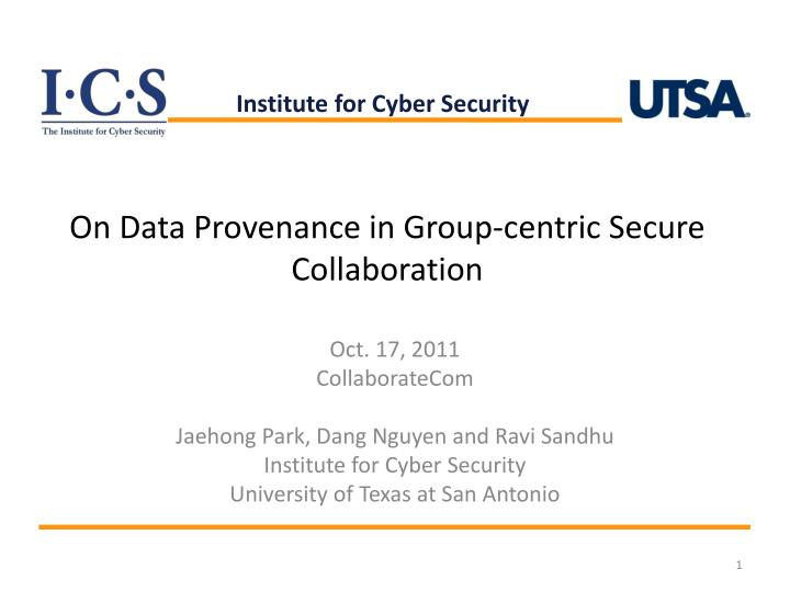 On data provenance in group centric secure collaboration