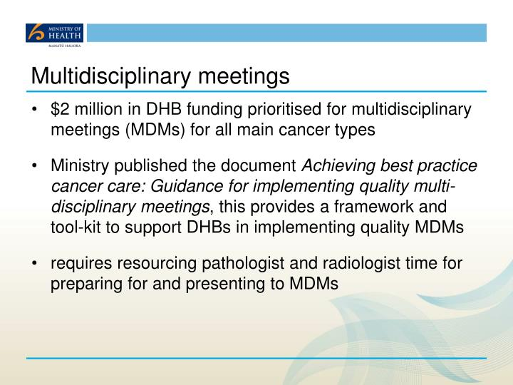 Multidisciplinary meetings
