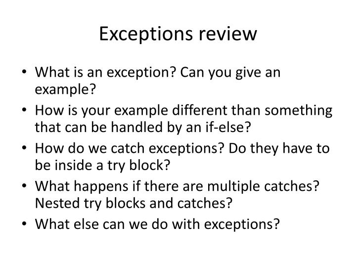 Exceptions review