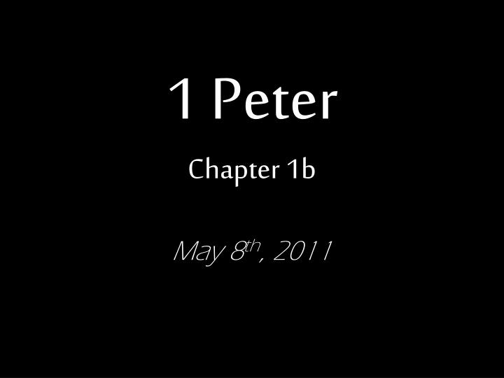 1 peter chapter 1b