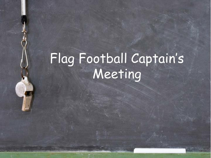 Flag football captain s meeting