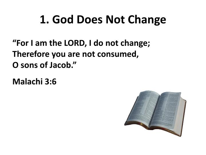 1 god does not change