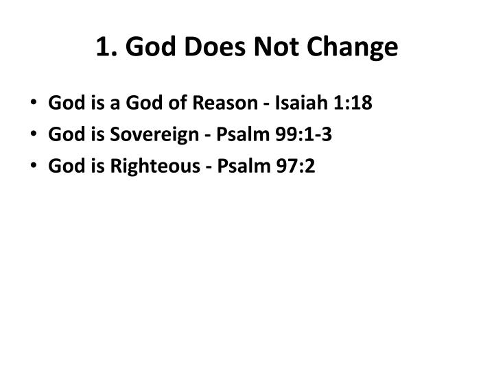 1. God Does Not Change