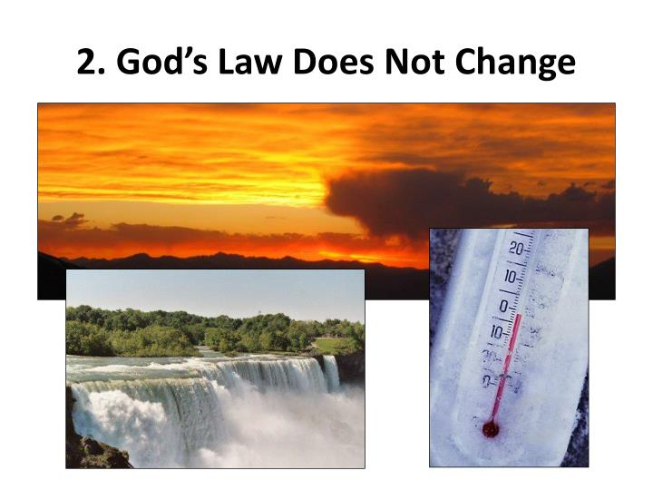 2. God's Law Does Not Change