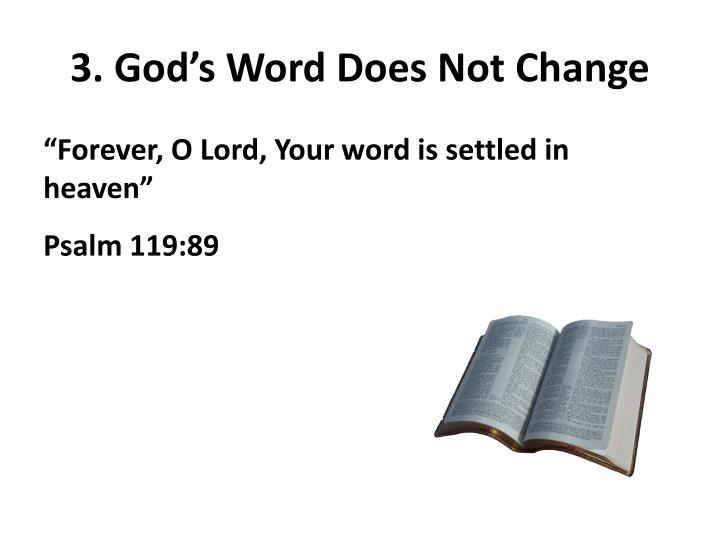 3. God's Word Does Not Change
