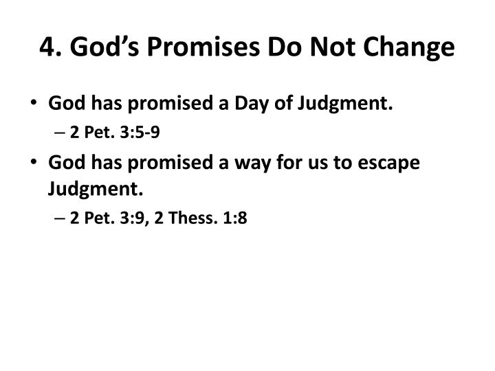 4. God's Promises Do Not Change