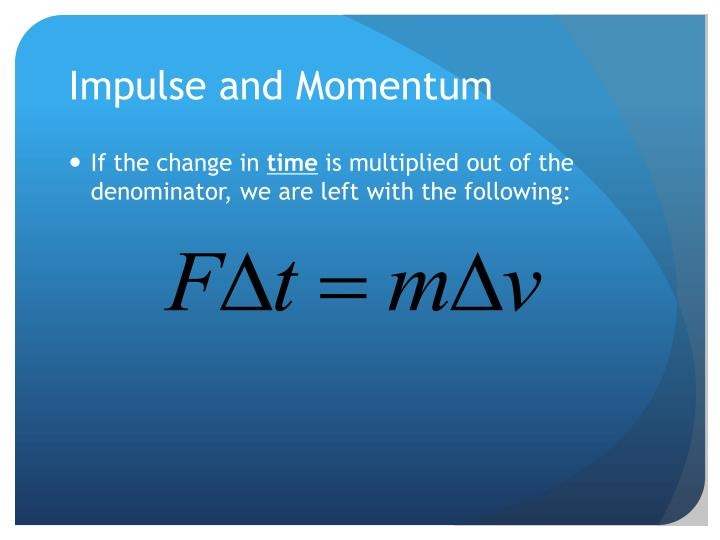 Impulse and momentum1