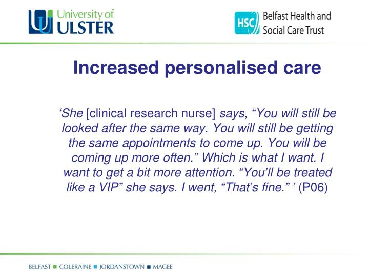 Increased personalised care