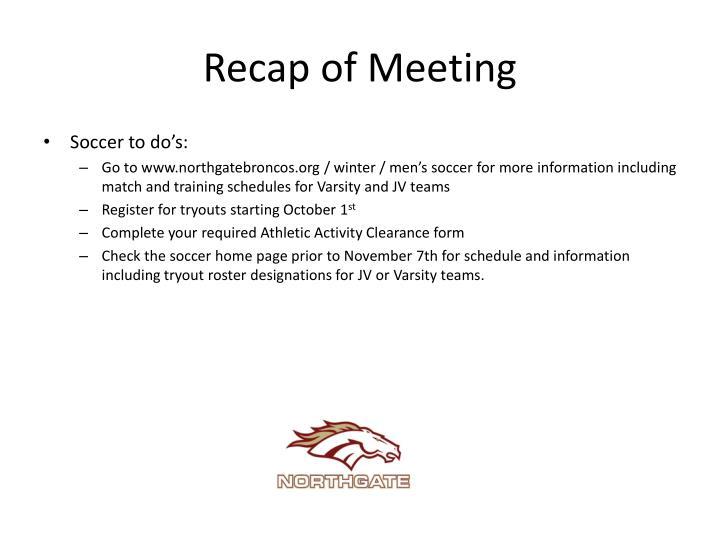 Recap of Meeting