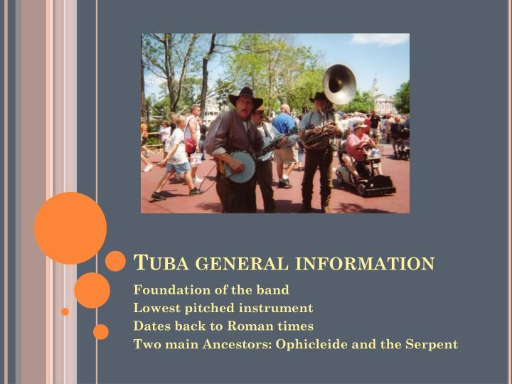 Tuba general information