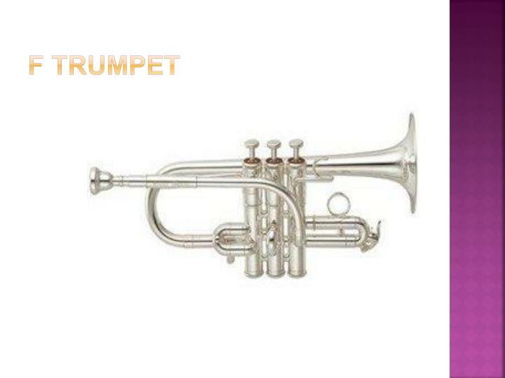 F Trumpet