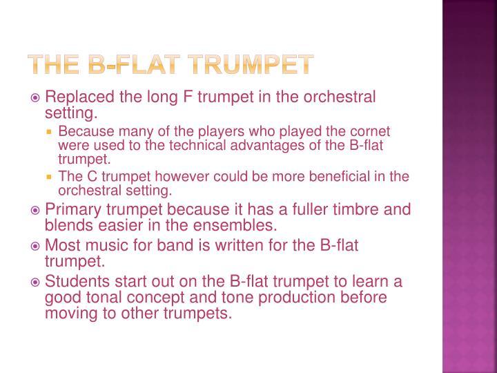 The B-Flat trumpet