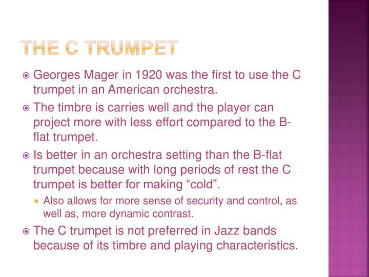 The C Trumpet