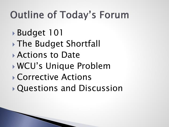 Outline of Today's Forum