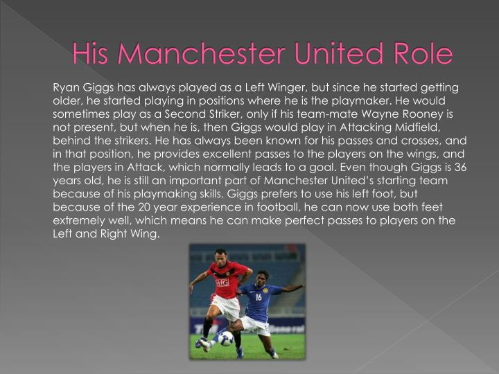 His manchester united role