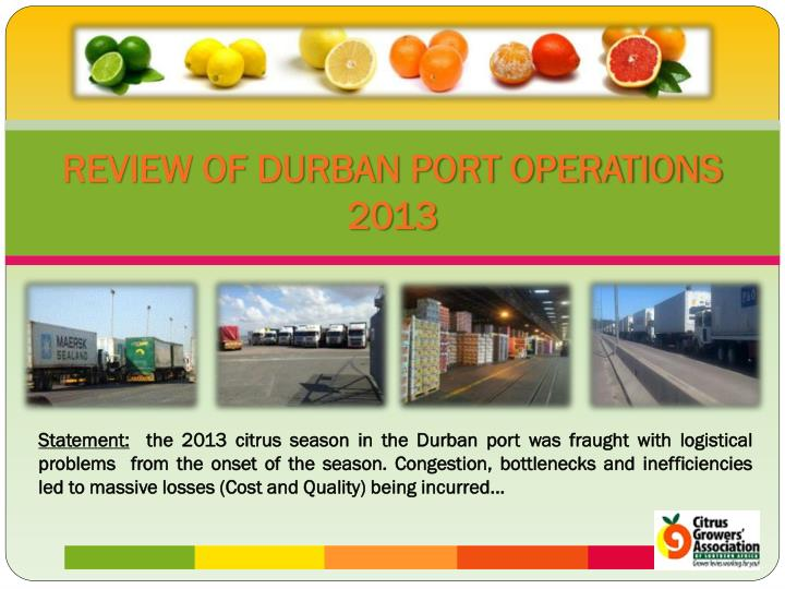 Review of durban port operations 2013
