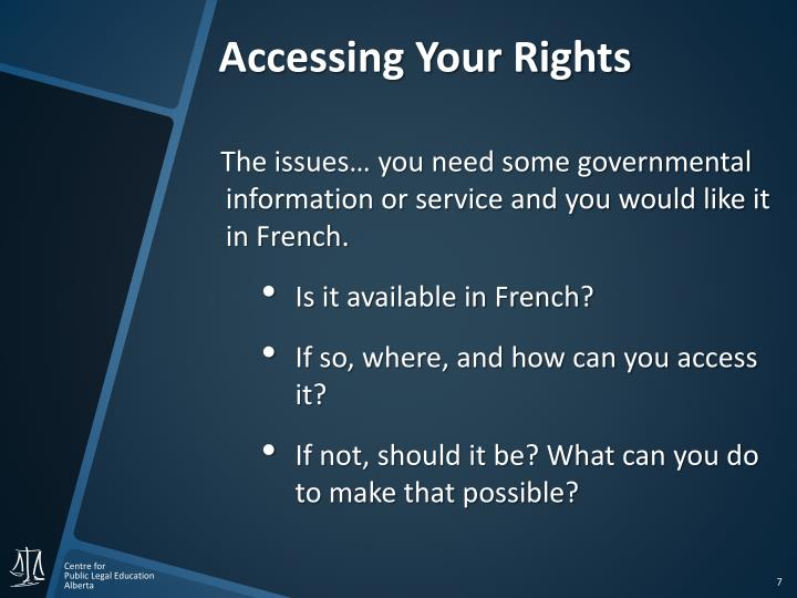 Accessing Your Rights