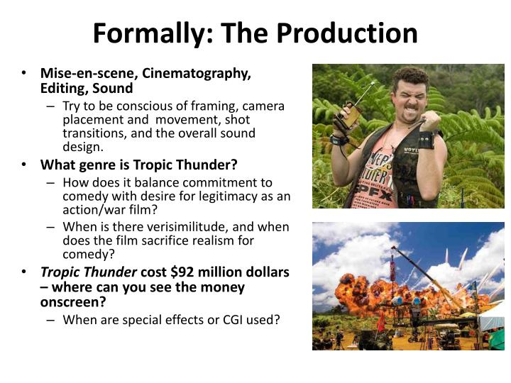 Formally: The Production