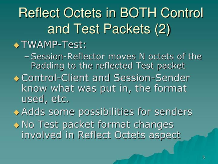 Reflect Octets in BOTH Control and Test Packets (2)
