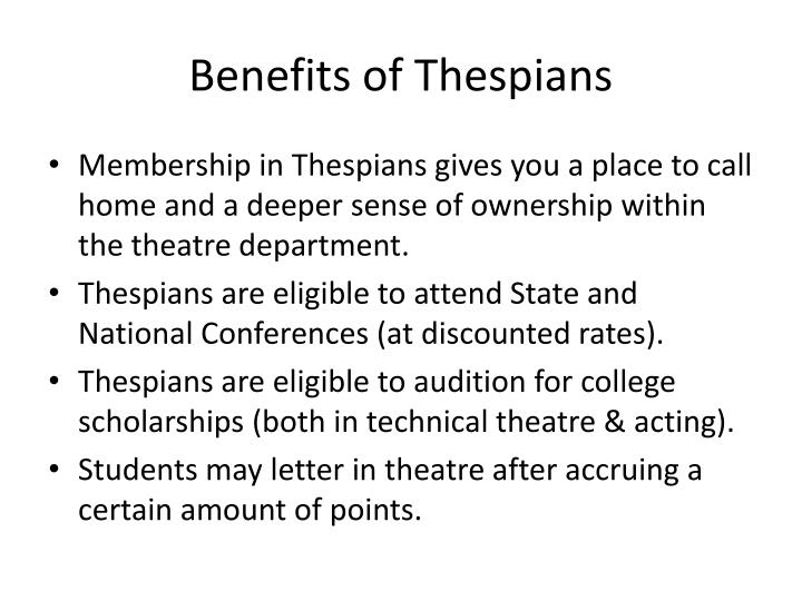 Benefits of Thespians