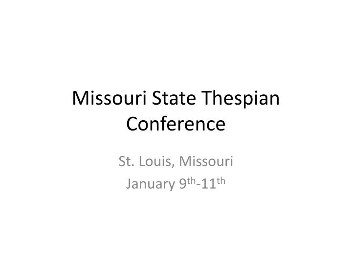 Missouri state thespian conference