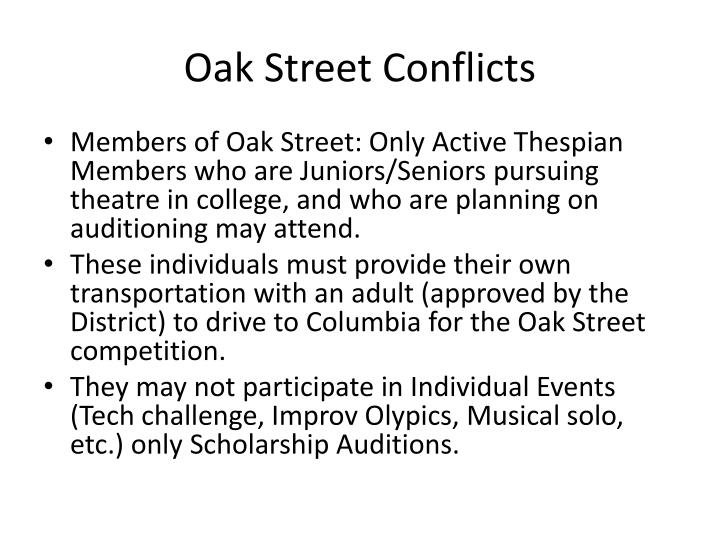 Oak Street Conflicts
