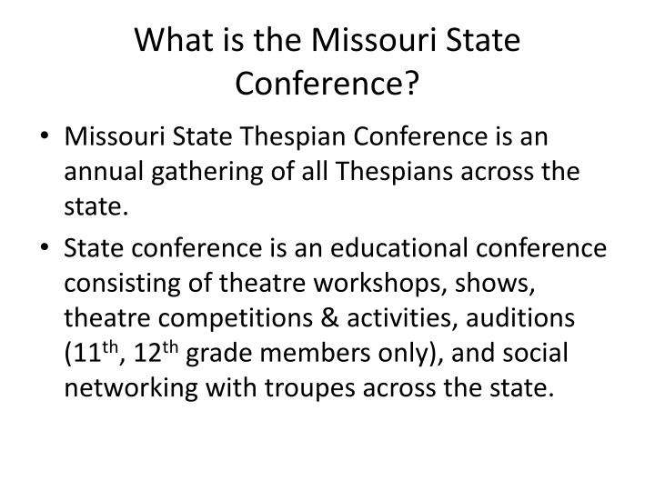 What is the Missouri State Conference?