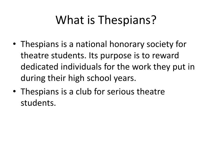 What is thespians