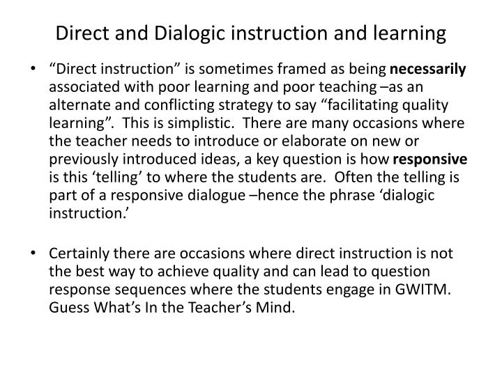 Direct and Dialogic instruction and learning