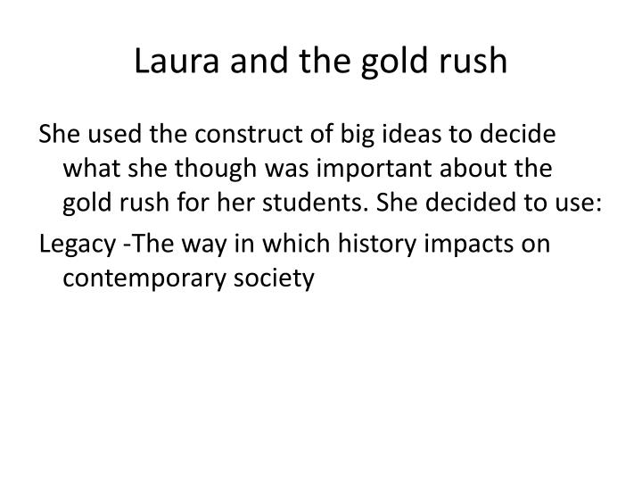 Laura and the gold rush
