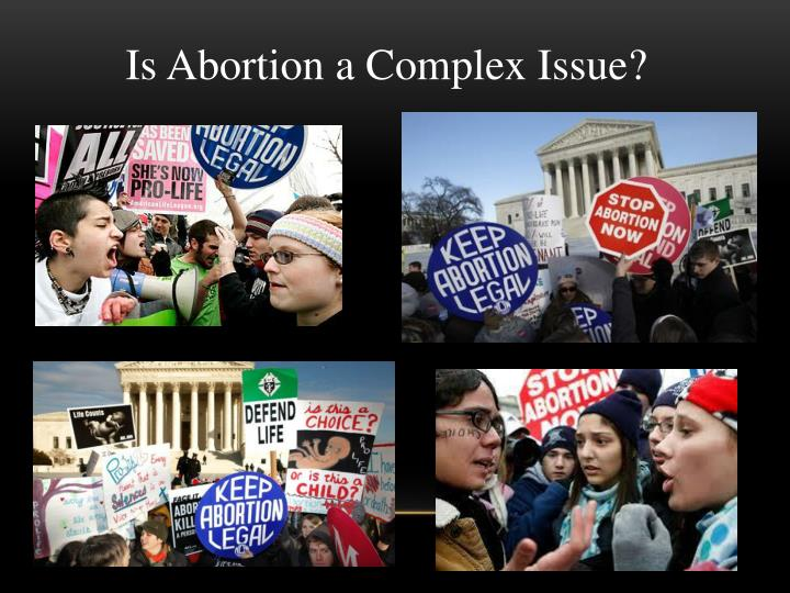 Is Abortion a Complex Issue?