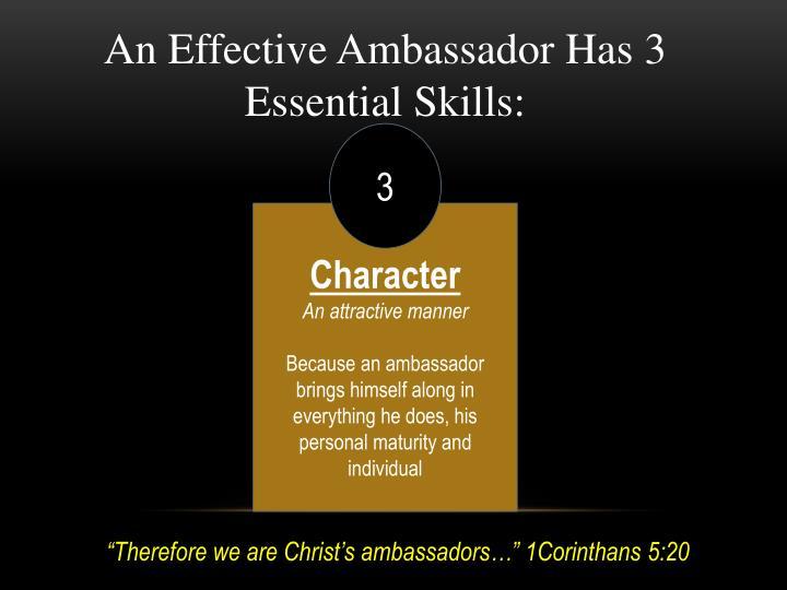 An Effective Ambassador Has 3 Essential Skills:
