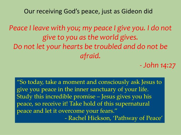 Our receiving God's peace, just as Gideon did